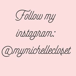 Other - Instagram: mymichellecloset
